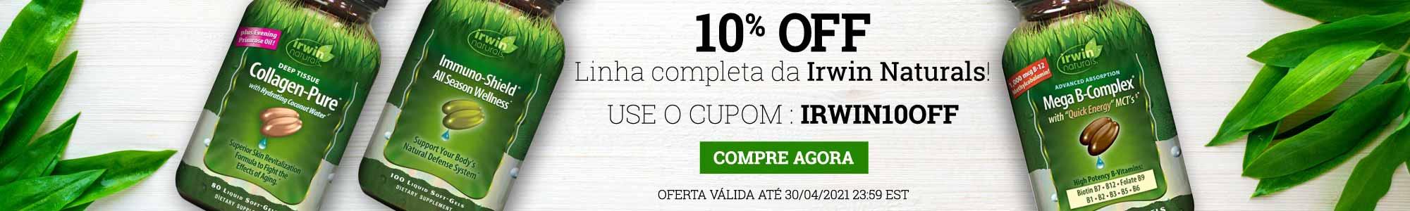 10% off linha completa da Irwin Naturals. Use o cupom: irwin10off Compre agora.