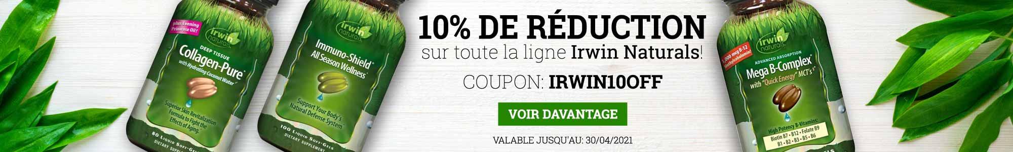 10% de réduction sur toute la ligne Irwin Naturals. Coupon: irwin10off Voir davantage. Valable jusqu'au 30/04/2021.