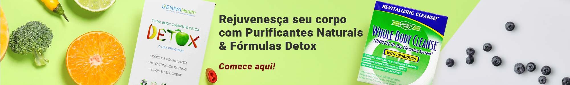 Rejuvenesça seu corpo com Purificantes Naturais & Fórmulas Detox. Comece aqui!