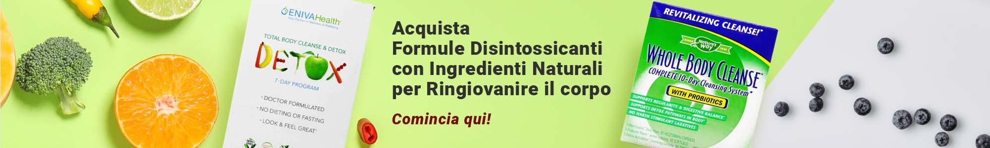 Acquista Formule Disintossicanti con Ingredienti Naturali per Ringiovanire il corpo Comincia qui!
