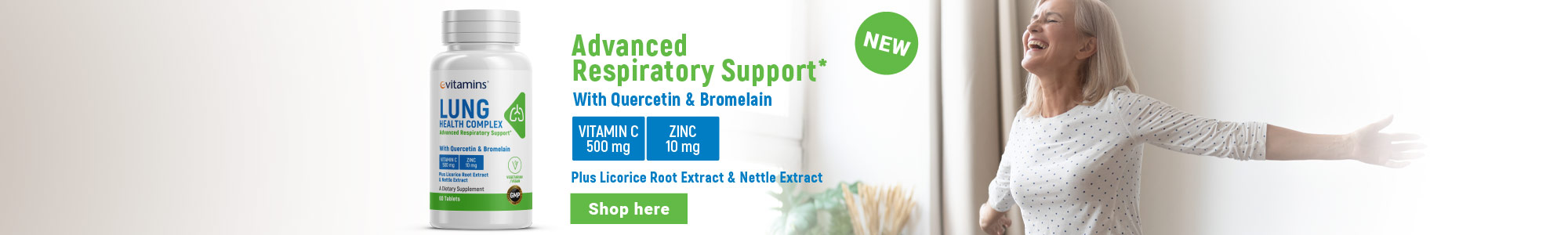 NEW - Advanced Respiratory Support* With Quercetin & Bromelain. VITAMIN C 500 mg. ZINC 10 mg. Plus Licorice Root Extract & Nettle Extract. Shop here